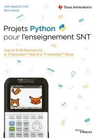 Jean-Baptiste Civet et Boris Hanus - Projets Python pour l'enseignement SNT.