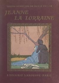 Jean-Baptiste Coissac et  Maggie - Jeanne, la bonne Lorraine.