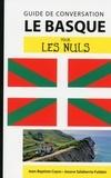 Jean-Baptiste Coyos et Jasone Salaberria-Fuldain - Le basque pour les nuls - Guide de conversation.