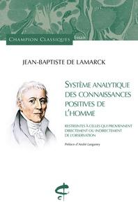 Jean-Baptiste de Lamarck - Système analytique des connaissances positives de l'homme - Restrientes à celles qui proviennent directement ou indirectement de l'observation.