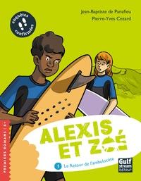 Jean-Baptiste de Panafieu et Pierre-Yves Cezard - Alexis et Zoé Tome 1 : Le retour de l'ambulocète.