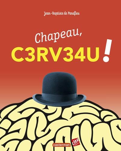 Jean-Baptiste de Panafieu - Chapeau, cerveau !.