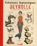 Jean-Baptiste de Panafieu - Créatures fantastiques Deyrolle.