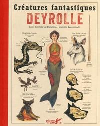 Créatures fantastiques Deyrolle - Jean-Baptiste de Panafieu |