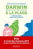 Jean-Baptiste de Panafieu - Darwin à la plage - L'évolution dans un transat.