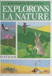 Jean-Baptiste de Panafieu et François Crozat - Explorons la nature.