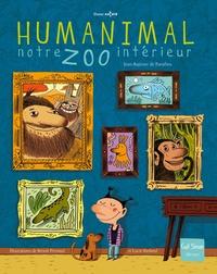 Jean-Baptiste de Panafieu - Humanimal, notre zoo intérieur.