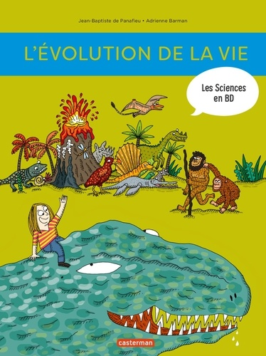Jean-Baptiste de Panafieu et Adrienne Barman - L'histoire de la vie en BD.