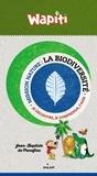 Jean-Baptiste de Panafieu - La biodiversité - Je découvre, je comprends, j'agis.
