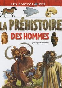Jean-Baptiste de Panafieu - La préhistoire des hommes.