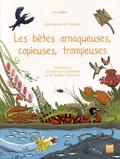 Jean-Baptiste de Panafieu - Les bêtes arnaqueuses, copieuses, trompeuses.