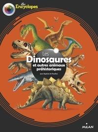 Jean-Baptiste de Panafieu - Les dinosaures et autres animaux préhistoriques.