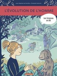 Jean-Baptiste de Panafieu et Elizabeth Holleville - Les sciences en BD  : L'évolution de l'homme.