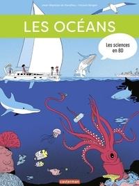 Jean-Baptiste de Panafieu et Vincent Bergier - Les sciences en BD  : Les océans.