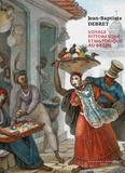 Jean-Baptiste Debret - Voyage pittoresque et historique au Brésil.
