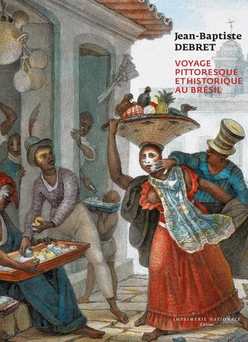 Voyage pittoresque et historique au Brésil