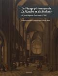Jean-Baptiste Descamps - Le Voyage pittoresque de la Flandre et du Brabant.