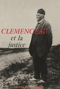 Jean-Baptiste Duroselle - Clemenceau et la justice - Actes du colloque de décembre 1979.