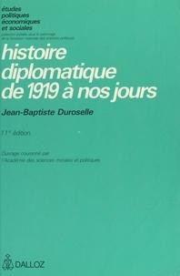 Jean-Baptiste Duroselle - Histoire diplomatique de 1919 à nos jours.