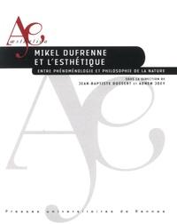 Mikel Dufrenne et lesthétique - Entre phénoménologie et philosophie de la nature.pdf