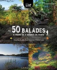 Jean-Baptiste Eloi - 50 balades à moins de 2 heures de Paris - Découvrez les plus beaux itinéraires d'Île-de-France.