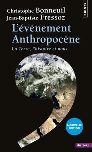 Téléchargez gratuitement des livres électroniques en ligne L'évènement anthropocène  - La Terre, l'histoire et nous 9782757859612 (French Edition)