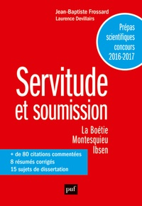 Deedr.fr Servitude et soumission, La Boétie, Montesquieu, Ibsen - Prépas scientifiques Image