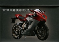Jean-Baptiste Gilou - Motos de légende 2012 - L'agenda-calendrier.