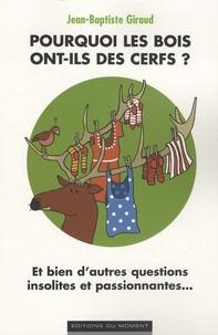 Galabria.be Pourquoi les bois ont-ils des cerfs ? Image