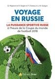 Jean-Baptiste Guégan et Quentin Migliarini - Football Investigation - Les dessous du football en Russie.