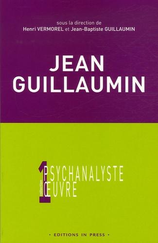 Jean-Baptiste Guillaumin et Henri Vermorel - Jean Guillaumin - Entre rêve, moi et réalité.