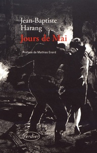 Jean-Baptiste Harang - Jours de Mai.