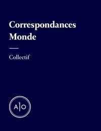 Télécharger des ebooks google kindle Correspondances - Monde