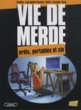 Jean-Baptiste Hostache et  Eldiablito - Vie de merde Tome 13 : Ordis, portables et cie.