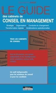 Le guide des cabinets de conseil en management - Jean-Baptiste Hugot |
