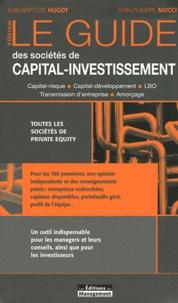 Jean-Baptiste Hugot et Jean-Philippe Mocci - Le guide des sociétés de capital-investissement.