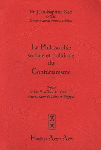 La philosophie sociale et politique du Confucianisme