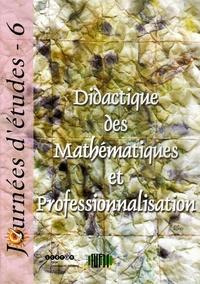 Jean-Baptiste Lagrange et Jean Vincent - Didactique des Mathématiques et Professionnalisation - Colloque organisé par l'IUFM le 5 juin 2002.