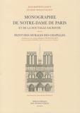 Jean-Baptiste Lassus et Eugène Viollet-le-Duc - Monographie de Notre-Dame de Paris et de la nouvelle sacristie - Suivie des Peintures murales des chapelles.
