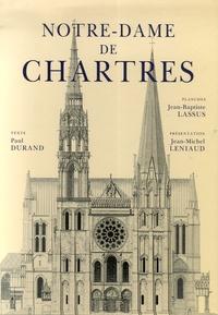 Jean-Baptiste Lassus et Paul Durand - Notre-Dame de Chartres.