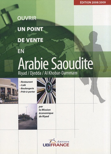 Jean-Baptiste Le Moulec - Ouvrir un point de vente en Arabie Saoudite - Riyad, Djedda, Al Khobar-Dammam.