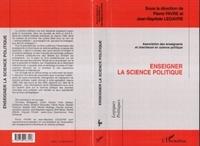 Jean-Baptiste Legavre et  Collectif - Enseigner la science politique.