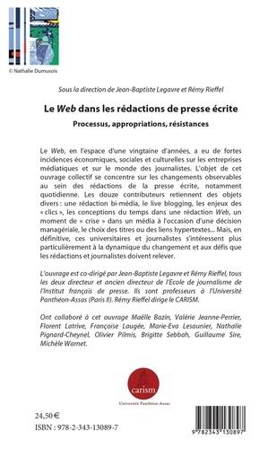 Le Web dans les rédactions de presse écrite. Processus, appropriations, résistances