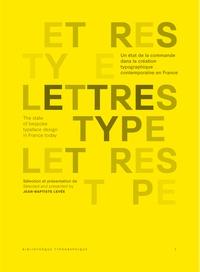 Lettres type - Un état de la commande dans la création typographique contemporaine en France.pdf