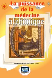 Jean-Baptiste Loin - La Puissance de la Médecine Alchimique.