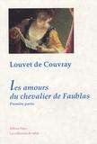 Jean-Baptiste Louvet de Couvray - Les Amours du chevalier de Faublas - Tome 1, Une année de la vie du chevalier de Faublas.