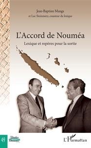 Jean-Baptiste Manga - L'Accord de Nouméa - Lexique et repères pour la sortie.