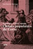 Jean-Baptiste Marcaggi - Chants populaires de Corse - Lamenti, voceri, nanne.