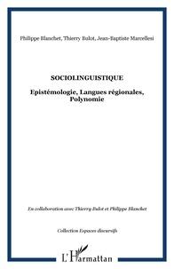 Jean-Baptiste Marcellesi - Sociolinguistique: épistémologie, langues régionales polynomie.