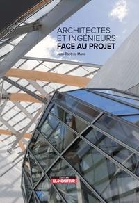 Architectes et ingénieurs face au projet - Jean-Baptiste Marie |